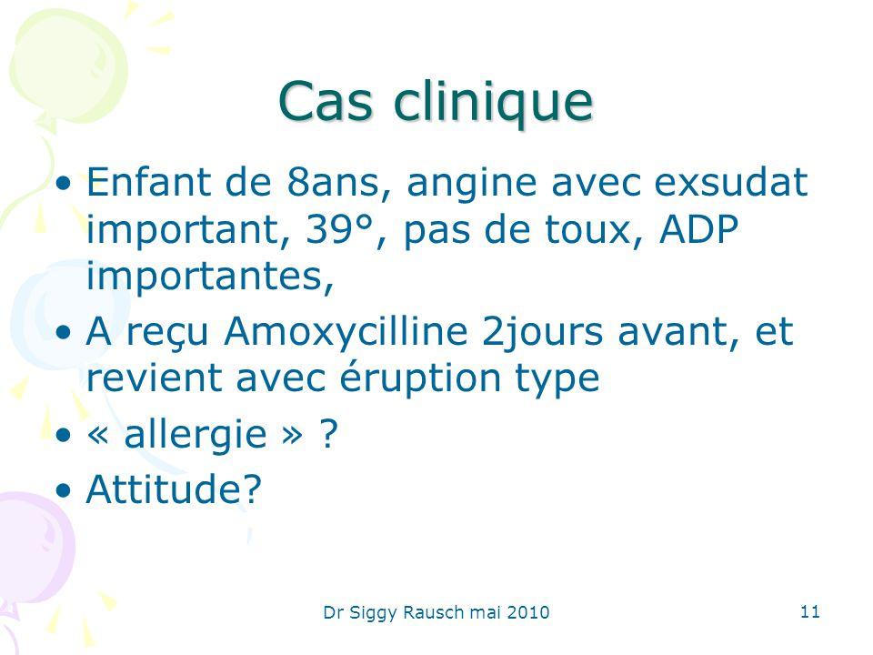 Cas clinique Enfant de 8ans, angine avec exsudat important, 39°, pas de toux, ADP importantes,