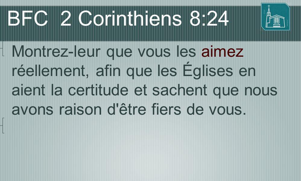 BFC 2 Corinthiens 8:24