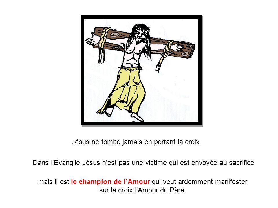 Jésus ne tombe jamais en portant la croix