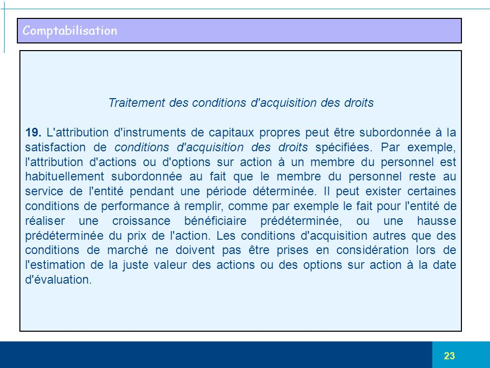 Traitement des conditions d acquisition des droits