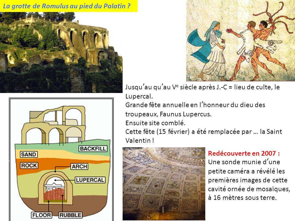 La grotte de Romulus au pied du Palatin