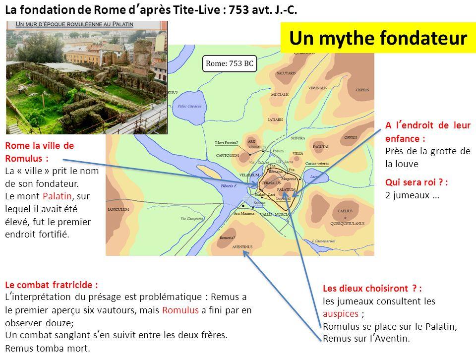 La fondation de Rome d'après Tite-Live : 753 avt. J.-C.
