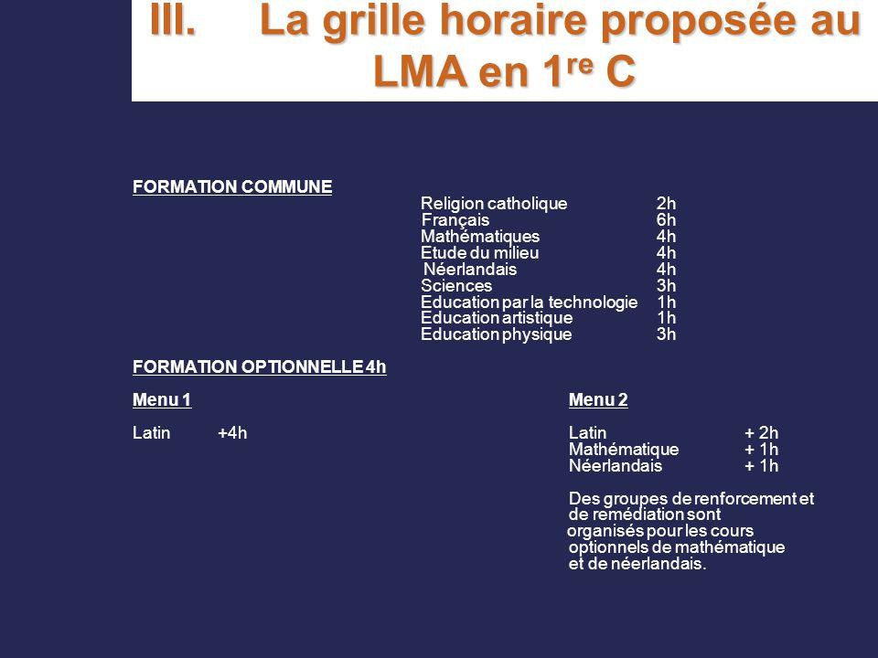 III. La grille horaire proposée au LMA en 1re C