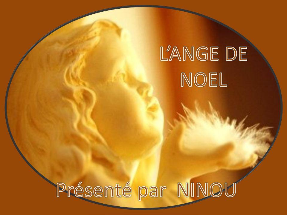 L'ANGE DE NOEL Présenté par NINOU