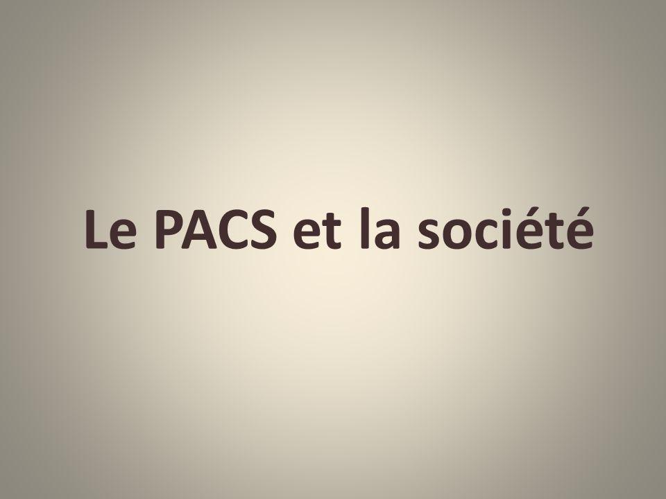 Le PACS et la société