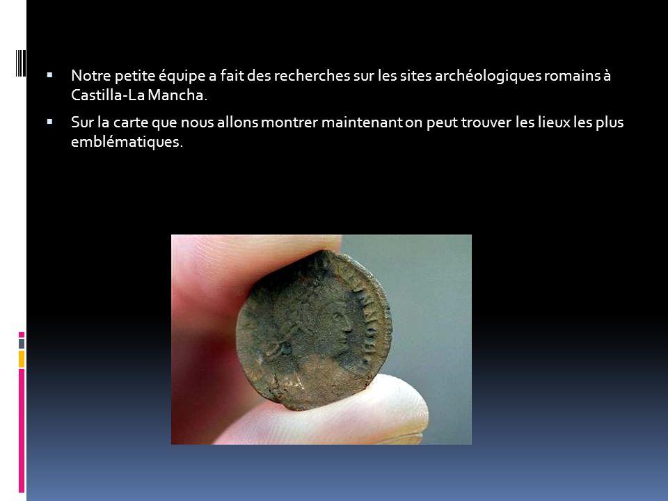 Notre petite équipe a fait des recherches sur les sites archéologiques romains à Castilla-La Mancha.