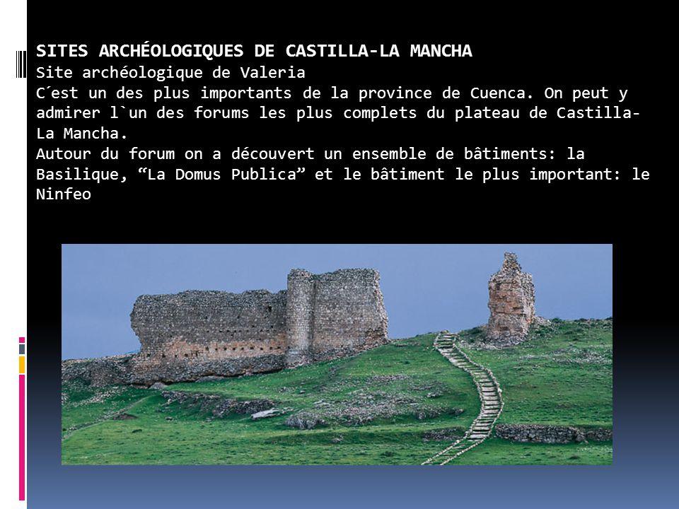 SITES ARCHÉOLOGIQUES DE CASTILLA-LA MANCHA