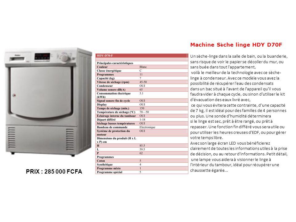 Machine Sèche linge HDY D70F Un sèche-linge dans la salle de bain, ou la buanderie, sans risque de voir le papier se décoller du mur, ou sans buée dans tout l appartement,