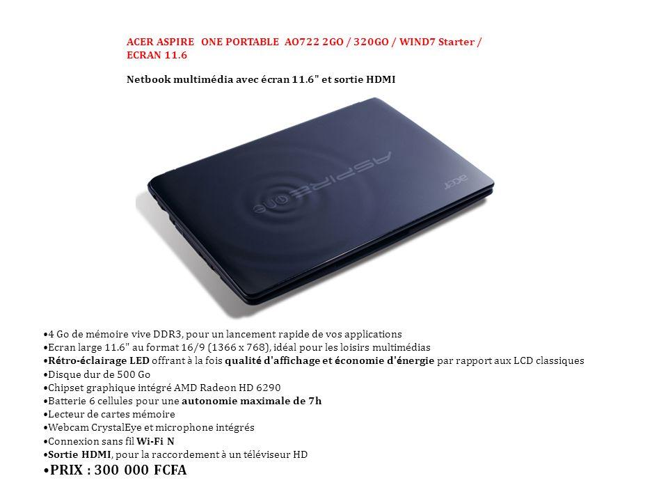 ACER ASPIRE ONE PORTABLE AO722 2GO / 320GO / WIND7 Starter / ECRAN 11