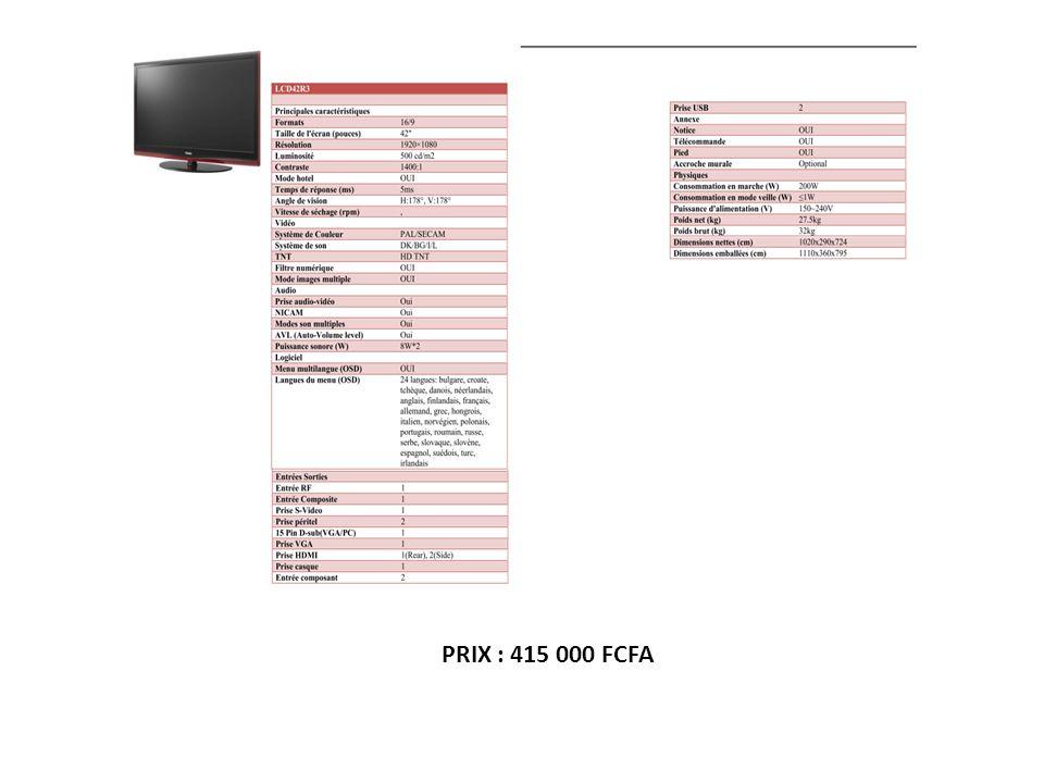 PRIX : 415 000 FCFA