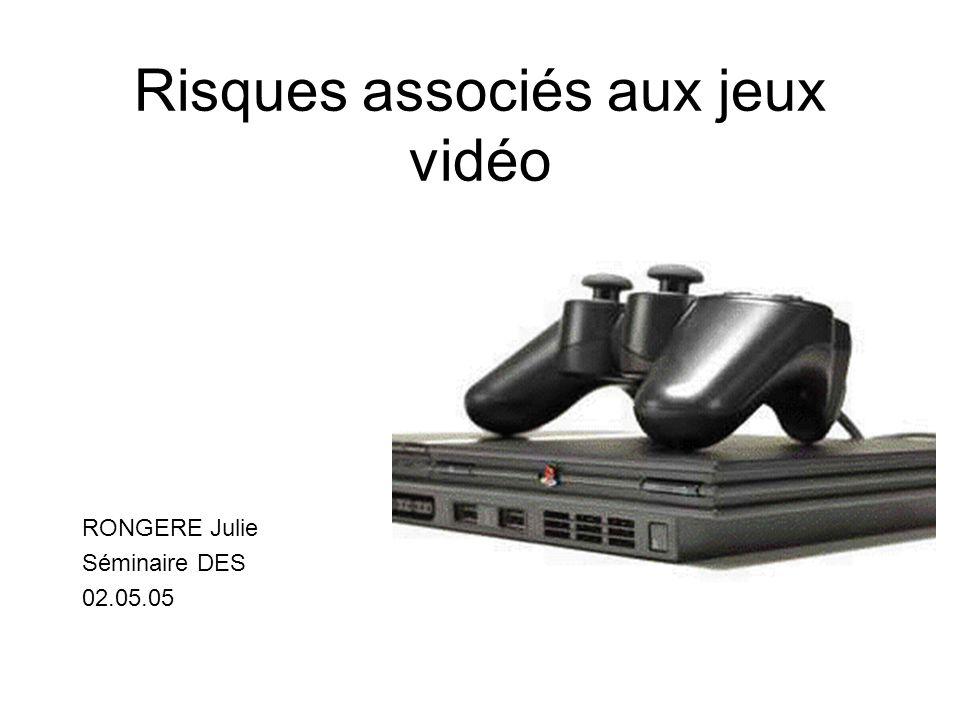 Risques associés aux jeux vidéo