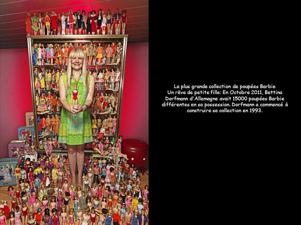 La plus grande collection de poupées Barbie Un rêve de petite fille: En Octobre 2011, Bettina Dorfmann d Allemagne avait 15000 poupées Barbie différentes en sa possession. Dorfmann a commencé à construire sa collection en 1993.