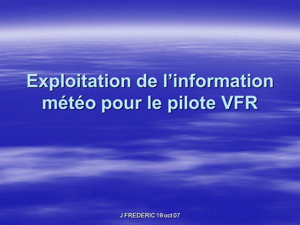Exploitation de l'information météo pour le pilote VFR
