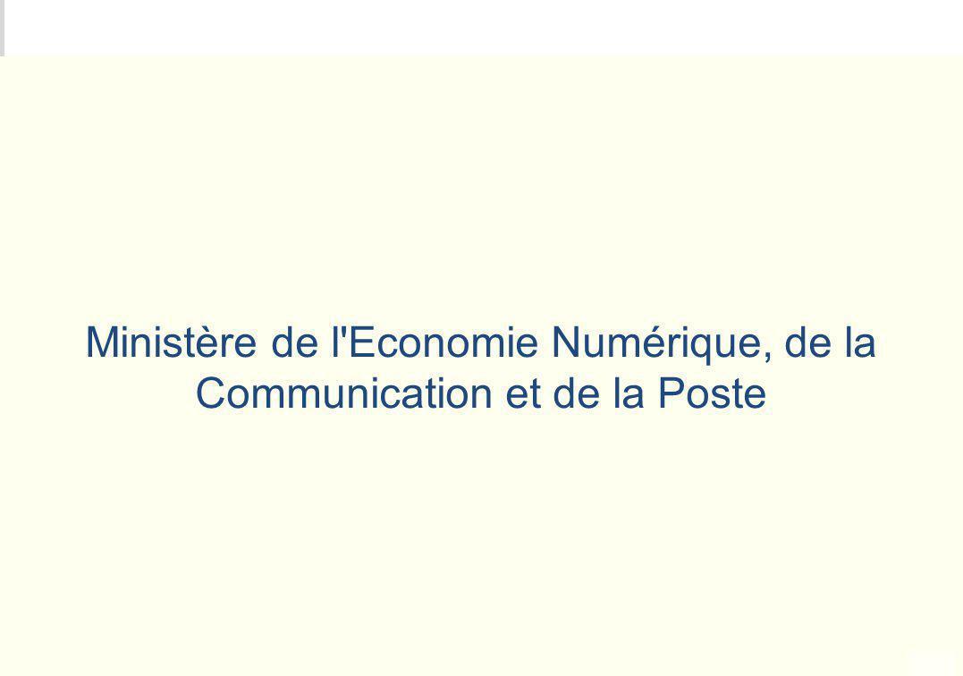 Ministère de l Economie Numérique, de la Communication et de la Poste