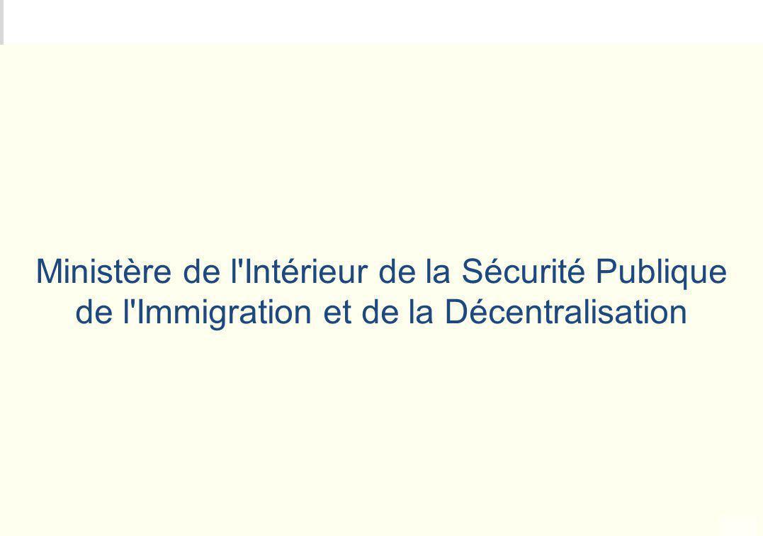 Ministère de l Intérieur de la Sécurité Publique de l Immigration et de la Décentralisation