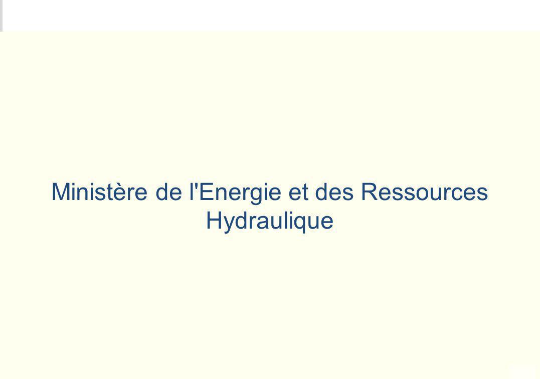 Ministère de l Energie et des Ressources Hydraulique