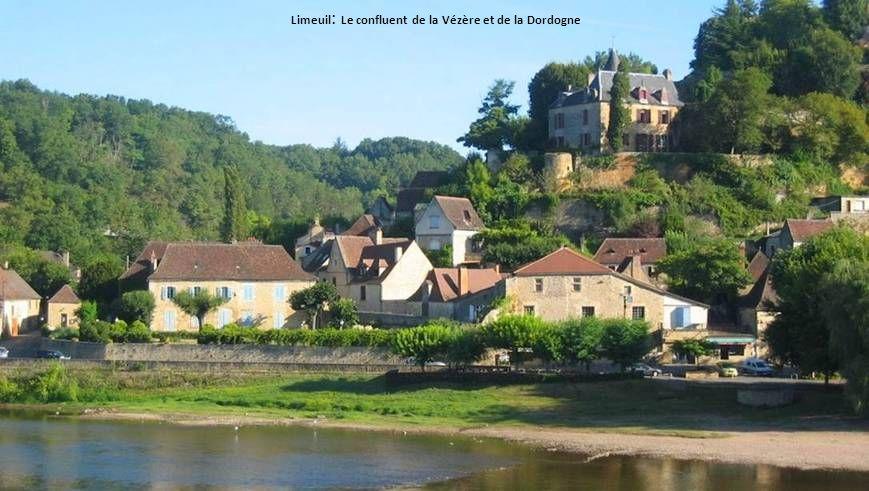 Limeuil: Le confluent de la Vézère et de la Dordogne