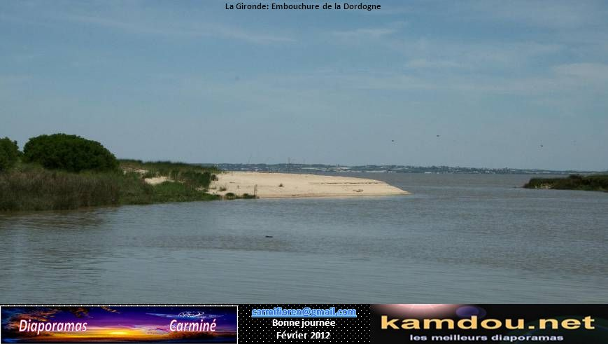 La Gironde: Embouchure de la Dordogne
