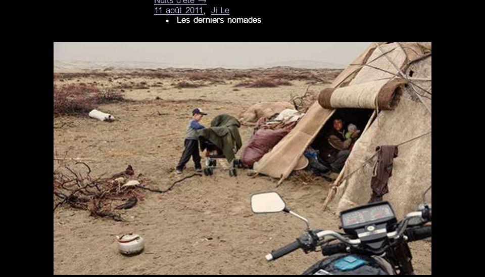 Nuits d'été → 11 août 2011, Ji Le Les derniers nomades