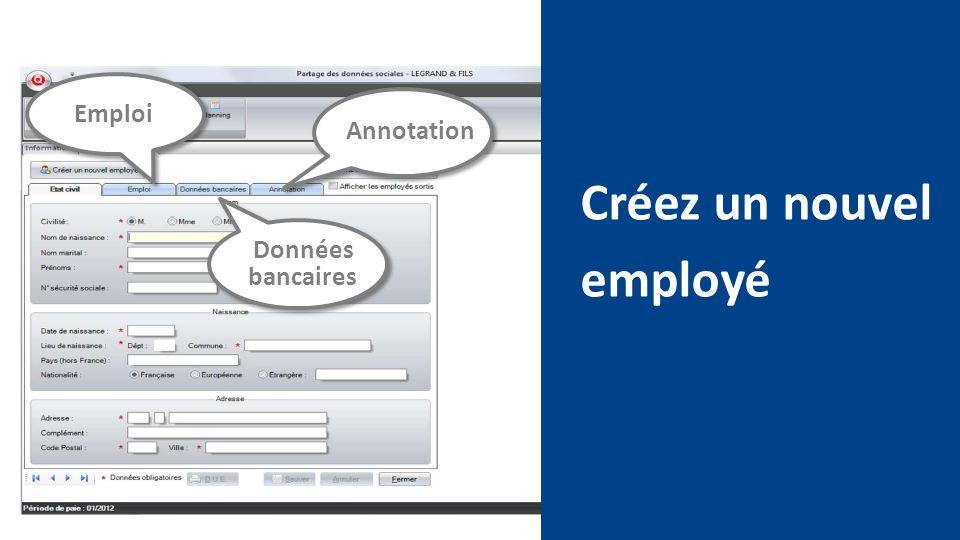 Emploi Annotation Créez un nouvel employé Données bancaires