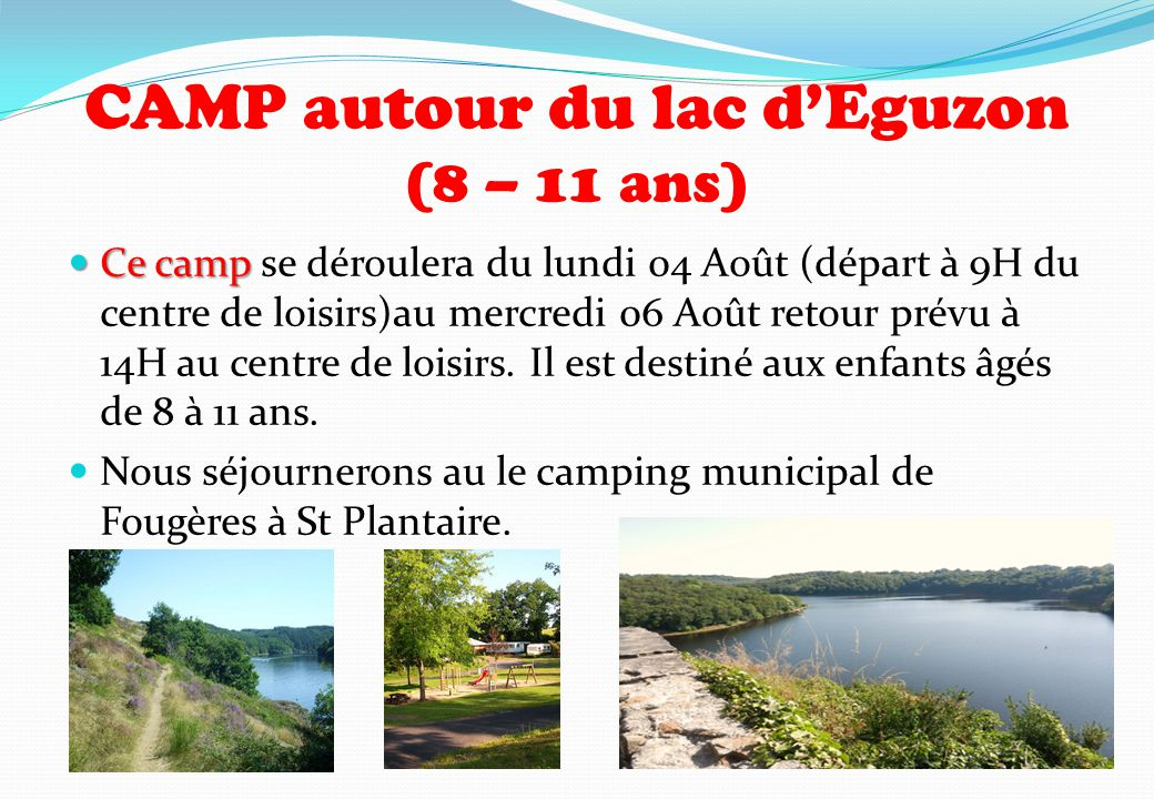 CAMP autour du lac d'Eguzon (8 – 11 ans)