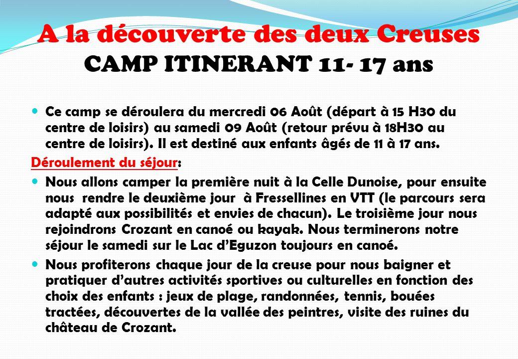 A la découverte des deux Creuses CAMP ITINERANT 11- 17 ans