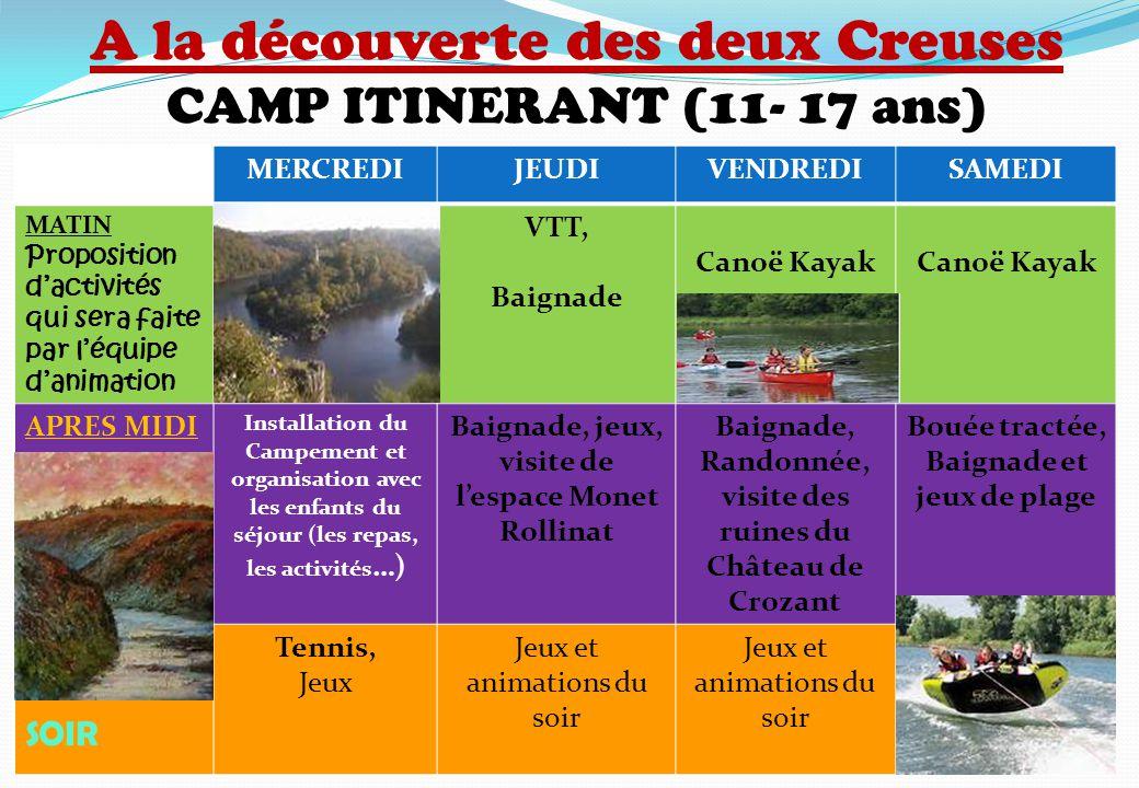 A la découverte des deux Creuses CAMP ITINERANT (11- 17 ans)
