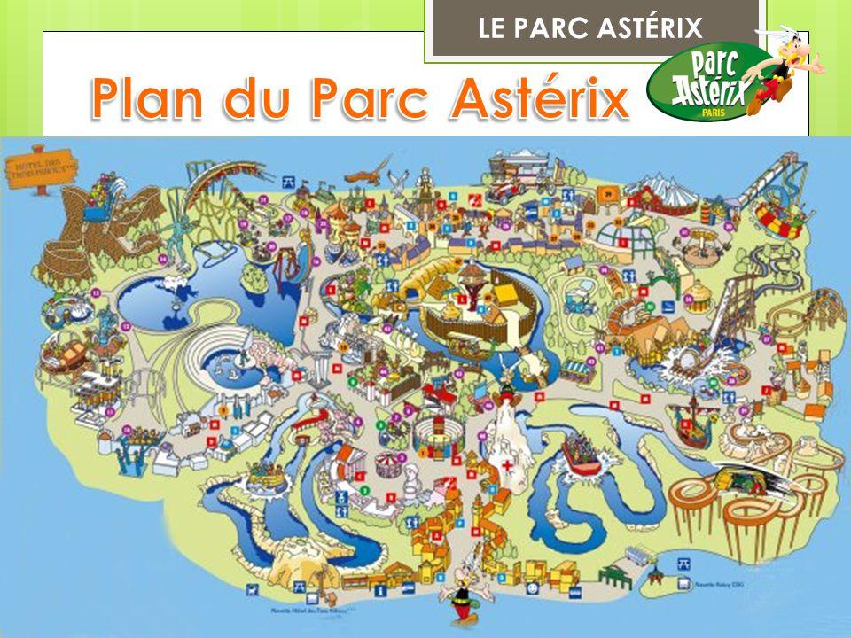 LE PARC ASTÉRIX Plan du Parc Astérix