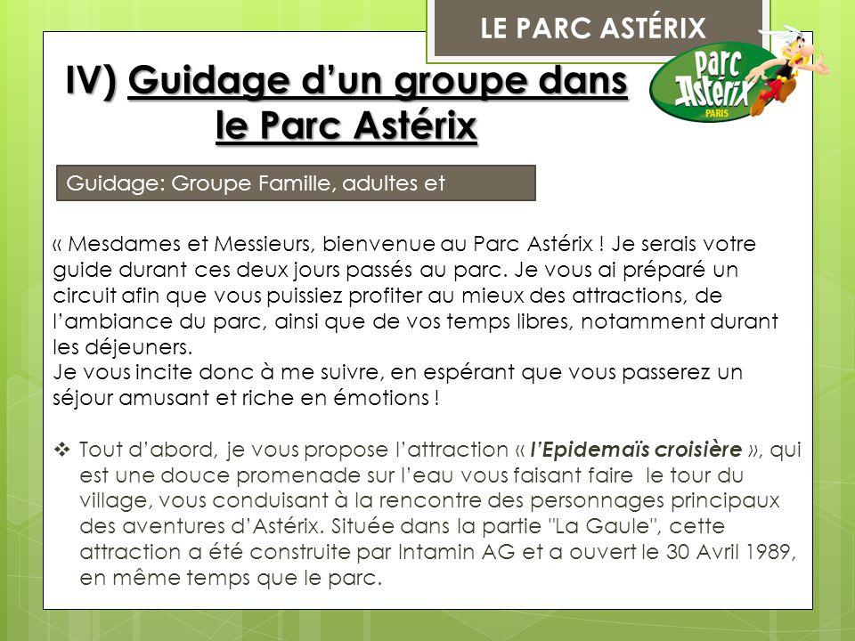 IV) Guidage d'un groupe dans le Parc Astérix