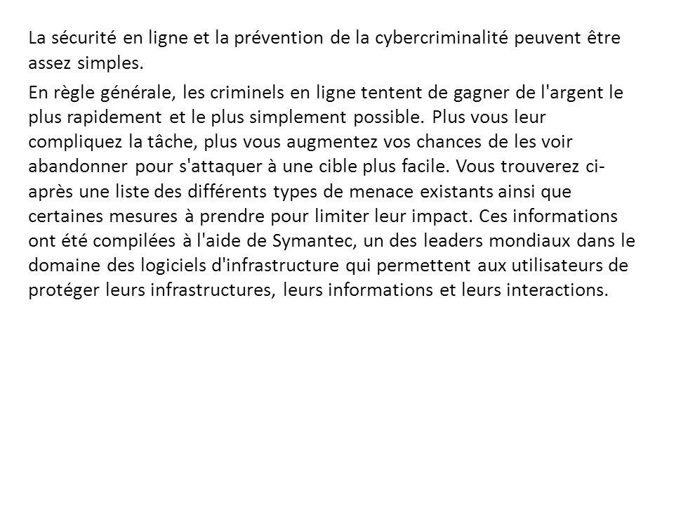 La sécurité en ligne et la prévention de la cybercriminalité peuvent être assez simples.