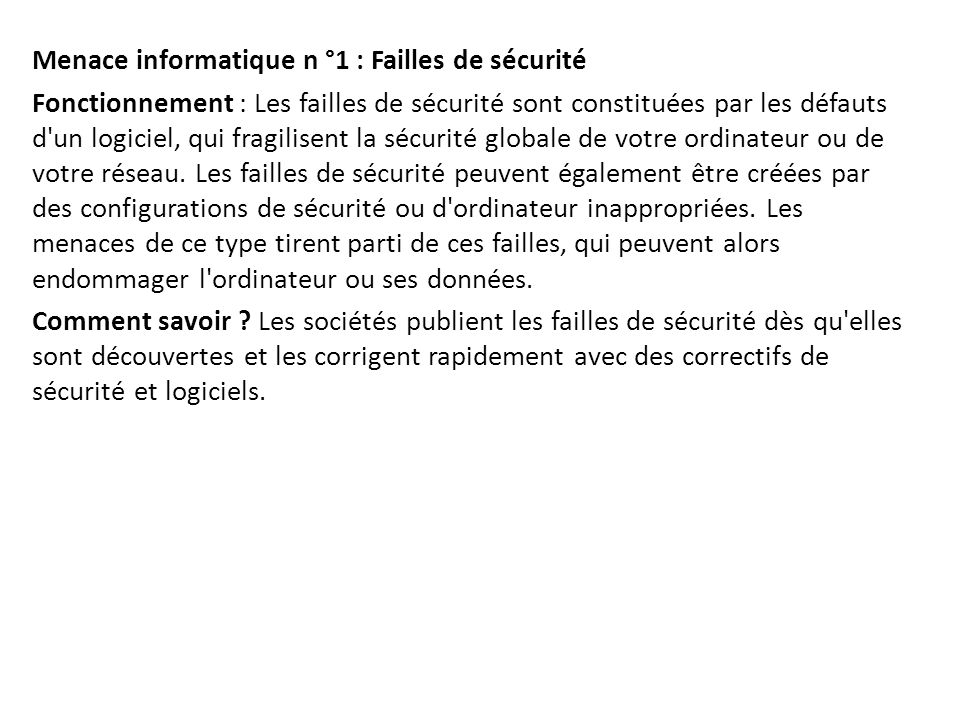 Menace informatique n °1 : Failles de sécurité