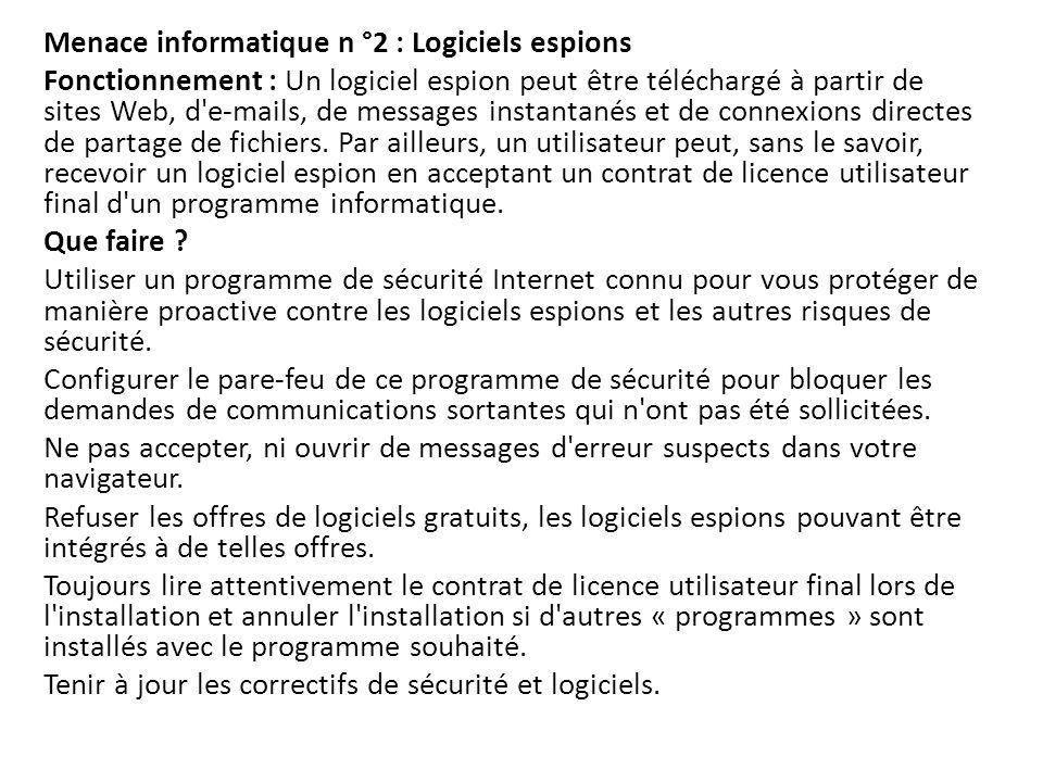 Menace informatique n °2 : Logiciels espions