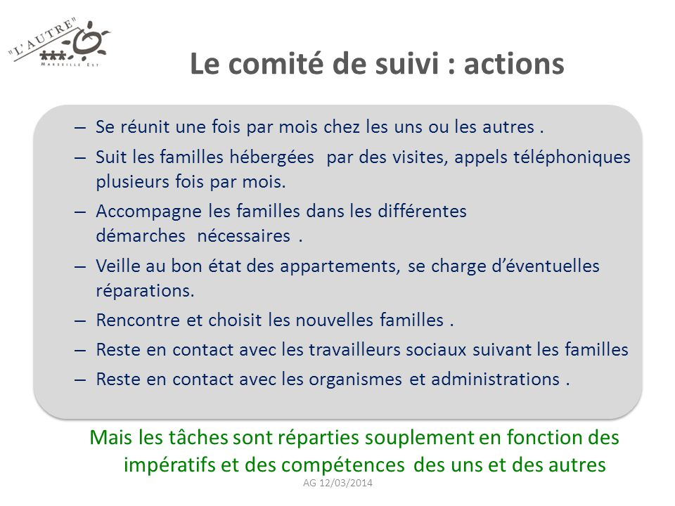 Le comité de suivi : actions