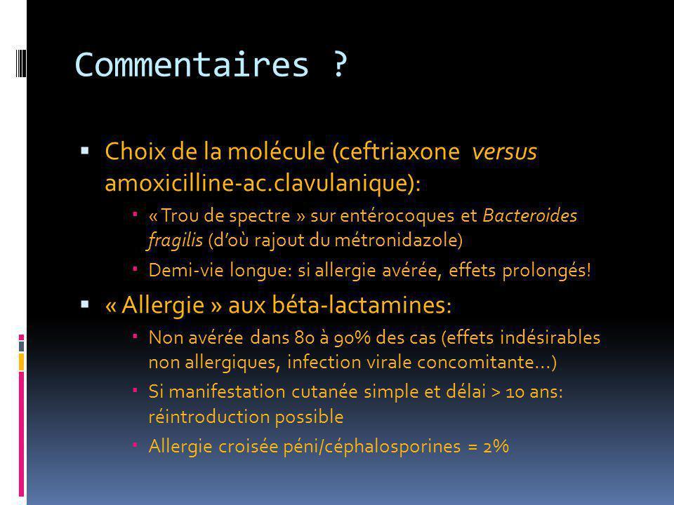 Commentaires Choix de la molécule (ceftriaxone versus amoxicilline-ac.clavulanique):