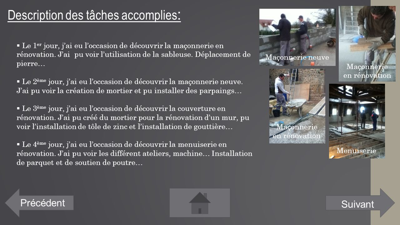 Description des tâches accomplies: