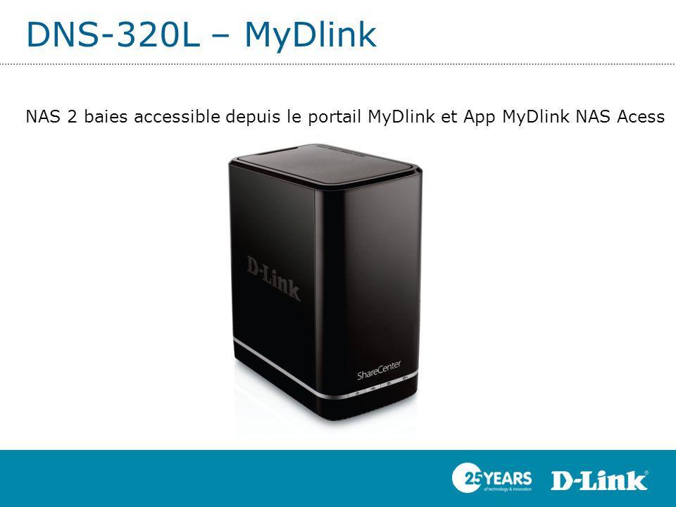 DNS-320L – MyDlink NAS 2 baies accessible depuis le portail MyDlink et App MyDlink NAS Acess