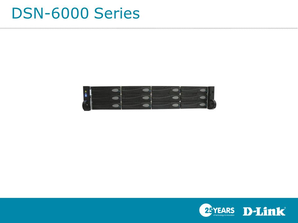 DSN-6000 Series