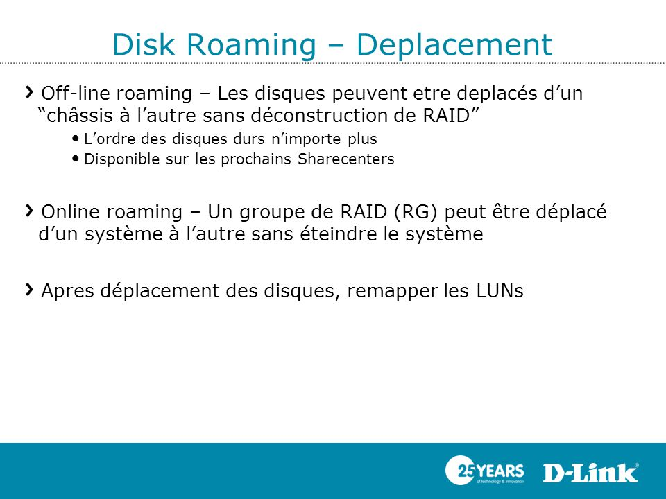Disk Roaming – Deplacement