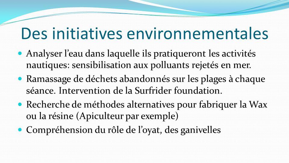 Des initiatives environnementales