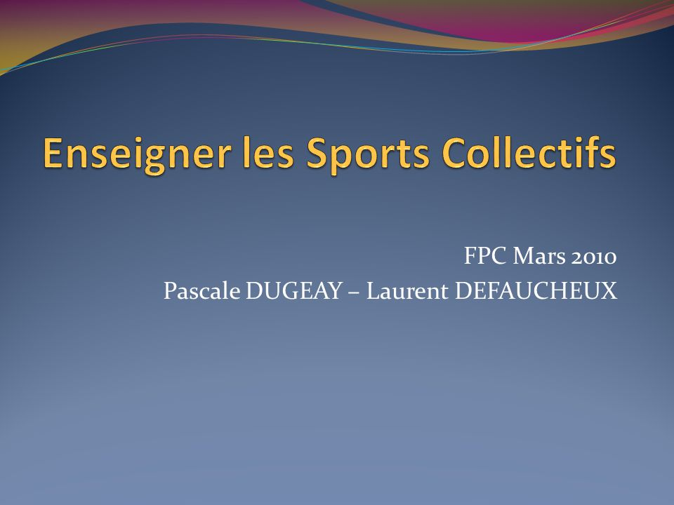 Enseigner les Sports Collectifs