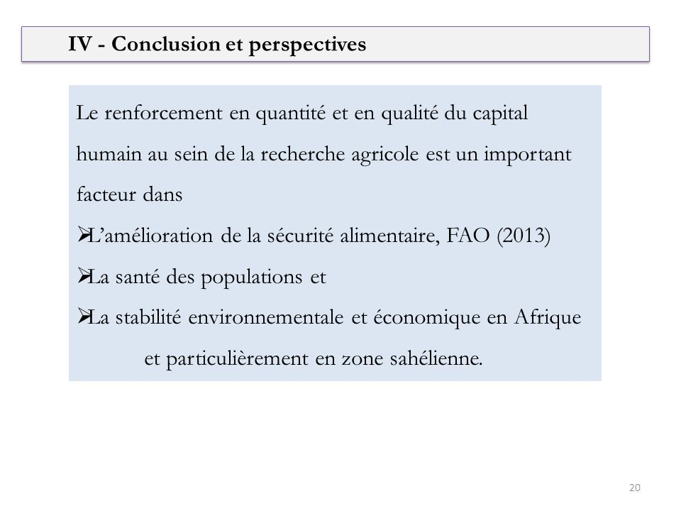 IV - Conclusion et perspectives
