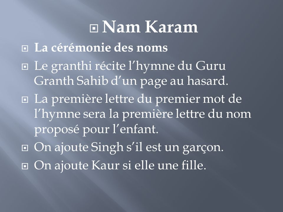 Nam Karam La cérémonie des noms