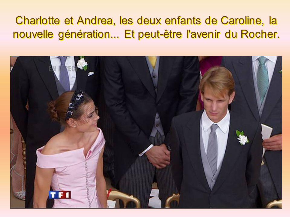 Charlotte et Andrea, les deux enfants de Caroline, la nouvelle génération...