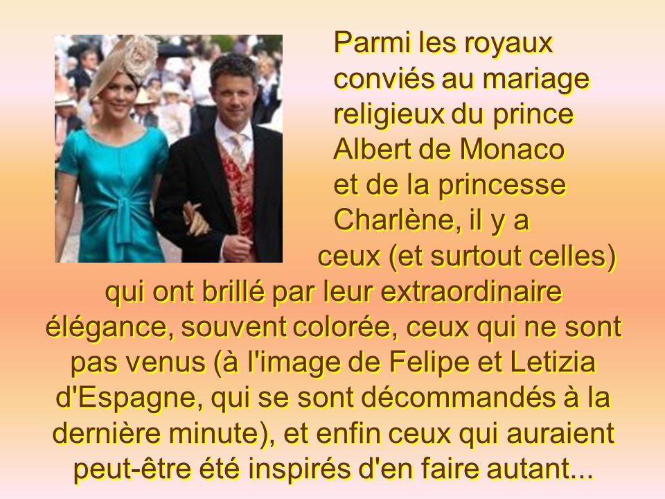 Parmi les royaux. conviés au mariage. religieux du prince