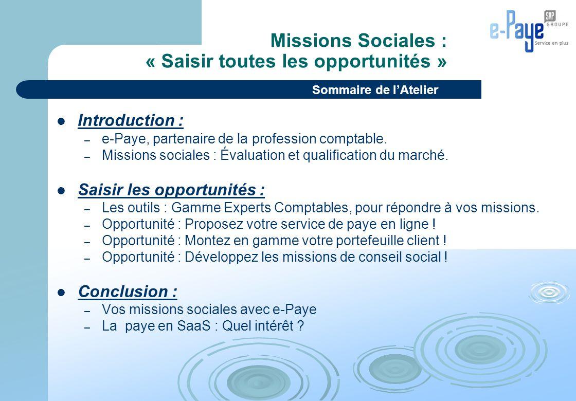 Missions Sociales : « Saisir toutes les opportunités »