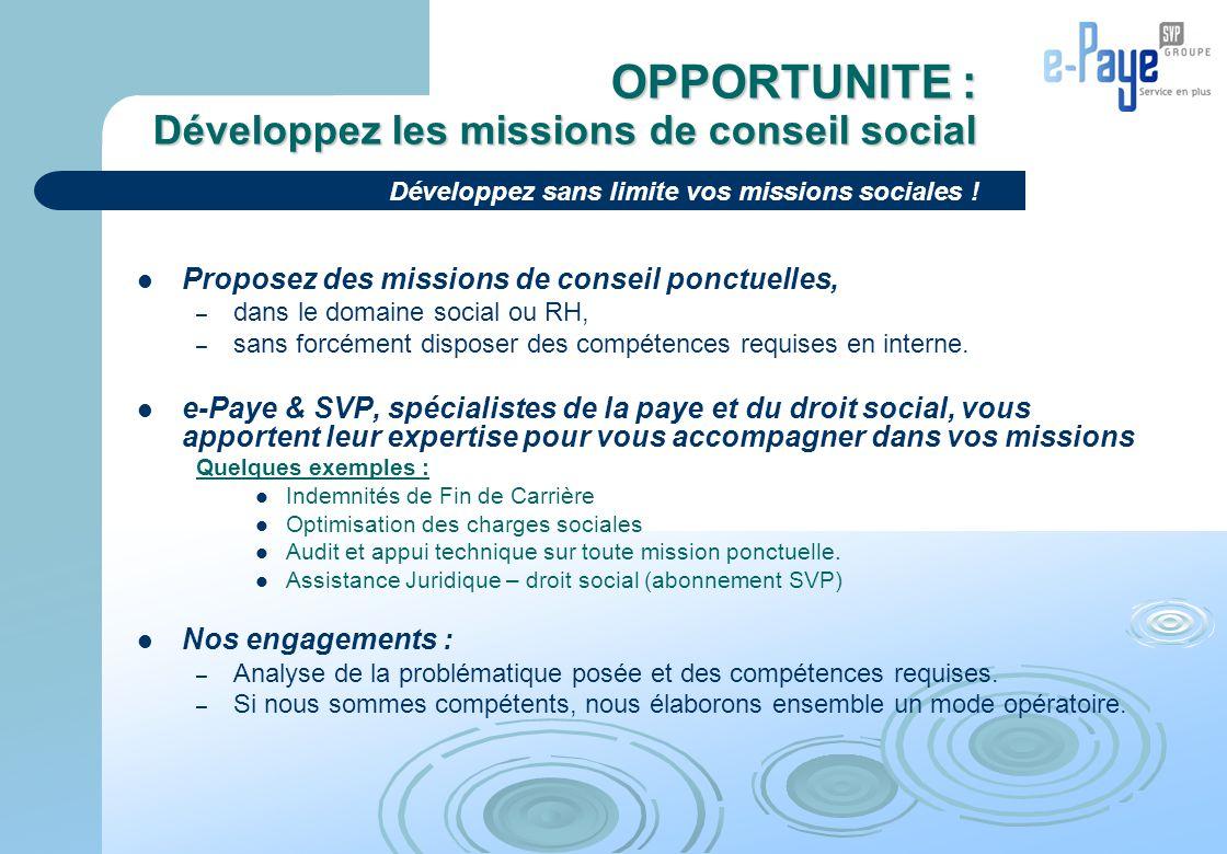 OPPORTUNITE : Développez les missions de conseil social