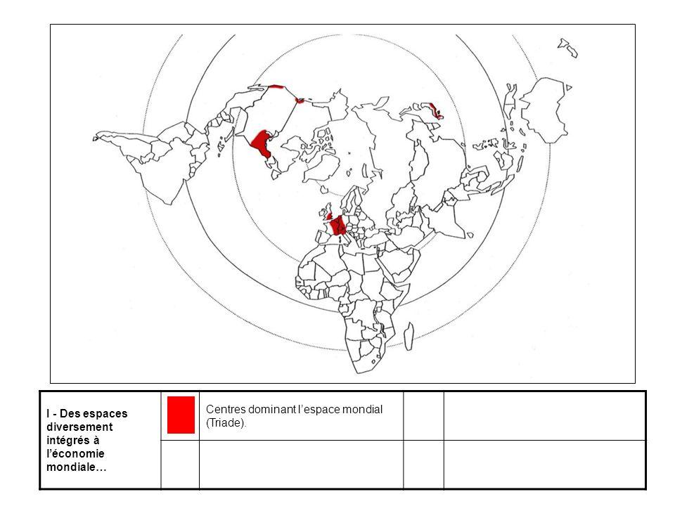 I - Des espaces diversement intégrés à l'économie mondiale…