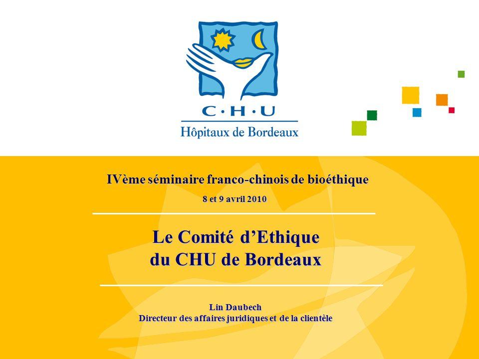 Le Comité d'Ethique du CHU de Bordeaux