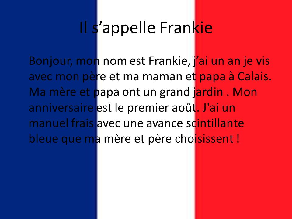 Il s'appelle Frankie