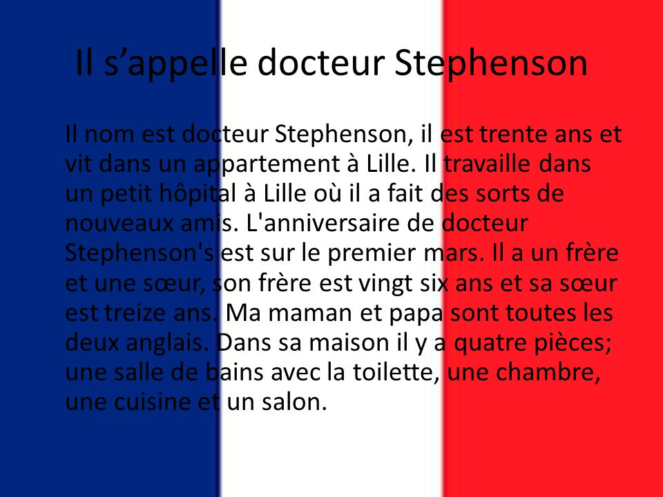 Il s'appelle docteur Stephenson